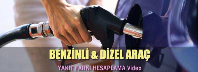 Benzinli ve Dizel Araba Yakıt Farkı Hesaplama