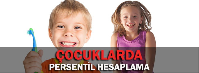 3 Yaş Üstü Çocuklarda Persentil Hesaplama