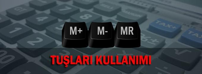 Hesap Makinesi M- ve MR tuşları kullanımı